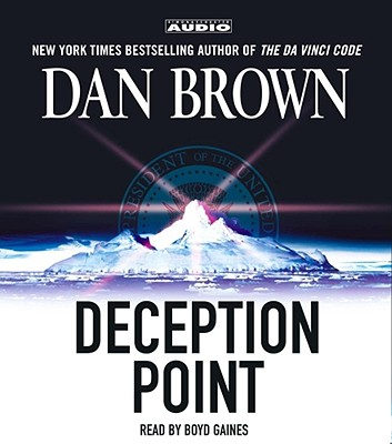 Deception Point - Brown, Dan, and Gaines, Boyd (Read by)