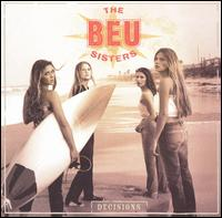 Decisions - The Beu Sisters