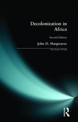 Decolonization in Africa - Hargreaves, John D