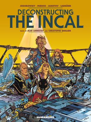 Deconstructing the Incal: Oversized Deluxe - Jodorowsky, Alejandro