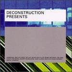 Deconstruction Presents