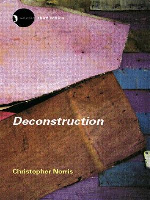 Deconstruction: Theory and Practice - Norris, Christopher