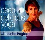 Deep and Delicious Yoga