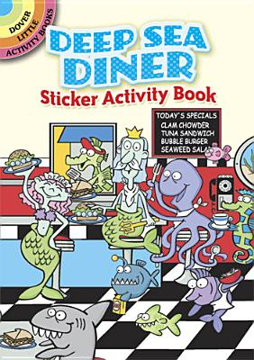 Deep Sea Diner Sticker Activity Book - Shaw-Russell, Susan