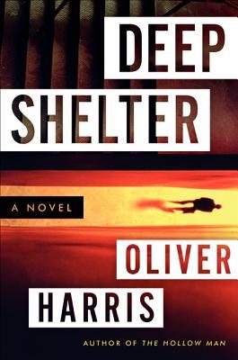 Deep Shelter - Harris, Oliver, Professor