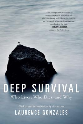 Deep Survival: Who Lives, Who Dies, and Why - Gonzales, Laurence