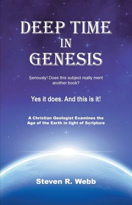 Deep Time in Genesis - Webb, Steven R