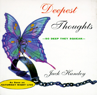 Deepest Thoughts: So Deep They Squeak - Handey, Jack