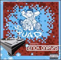 Def Squad Presents Erick Onasis - Def Squad