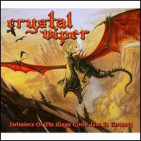 Defenders of the Magic Circle: Live In Germany - Crystal Viper