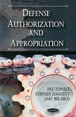 Defense Authorization and Appropriation - Towell, Pat