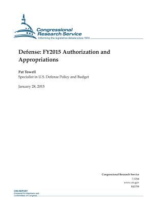 Defense: Fy2015 Authorization and Appropriations - Congressional Research Service