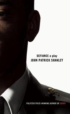 Defiance - Shanley, John Patrick