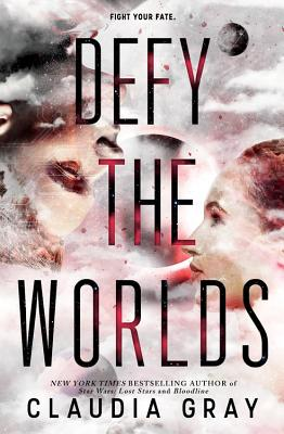 Defy the Worlds - Gray, Claudia