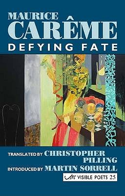Defying Fate - Careme, Maurice, and Pilling, Christopher (Translated by)