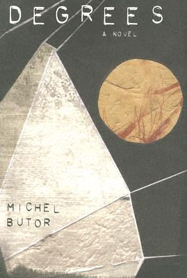Degrees - Butor, Michel, and Howard, Richard (Translated by)