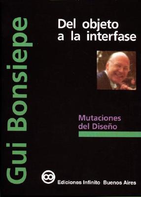 del Objeto a la Interfase - Bonsiepe, GUI