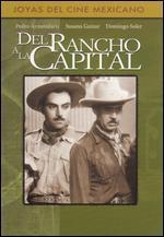 Del Rancho a la Capital