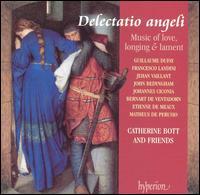 Delectatio angeli: Music of Love, Longing & Lament - Catherine Bott (soprano); Mark Levy (fiddle); Pavlo Beznosiuk (fiddle)