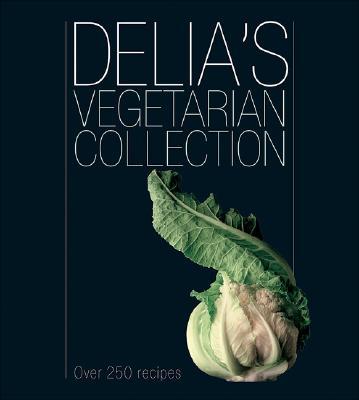 Delia's Vegetarian Collection - Smith, Delia