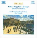 Delius: Paris; Brigg Fair; Eventyr; Irmelin; La Calinda