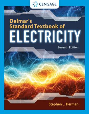 Delmar's Standard Textbook of Electricity - Herman, Stephen