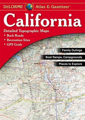 Delorme California Atlas & Gazetteer - Delorme Mapping Company (Creator)