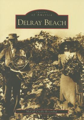 Delray Beach - Credle-Rosenthal, McCall