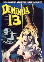 Dementia 13 [WS]