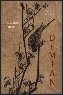 Demian: The Story of a Youth - Hesse, Hermann, and Mann, Thomas (Introduction by)