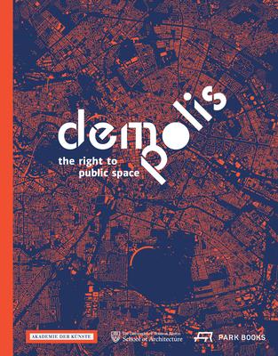 Demo:Polis - The Right to Public Space - Hoidn, Barbara