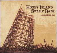 Demolition Day - Honey Island Swamp Band