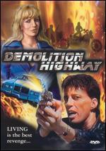 Demolition Highway
