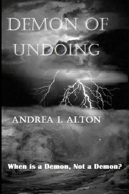 Demon of Undoing - Alton, Andrea I