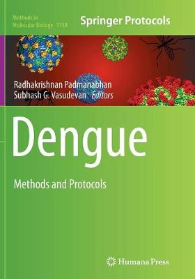 Dengue: Methods and Protocols - Padmanabhan, Radhakrishnan (Editor)
