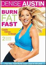 Denise Austin: Burn Fat Fast - Cardio Dance and Sculpt - Cal Pozo