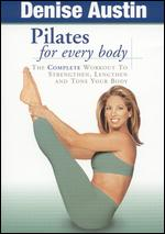 Denise Austin: Pilates For Every Body - Cal Pozo