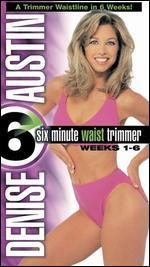 Denise Austin: Six Minute Waist Trimmer - Weeks 1-6