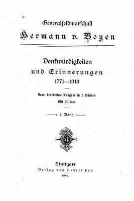 Denkwurdigkeiten Und Erinnerungen 1771-1813 - Boyen, Hermann Von