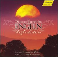 Denn er hat seine Engeln befohlen - Deutsche Kammerakademie Neuss; Stuttgart Bach Collegium; Trompetenensemble Läubin;...