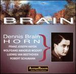Dennis Brain plays Haydn, Mozart, Beethoven, Schumann