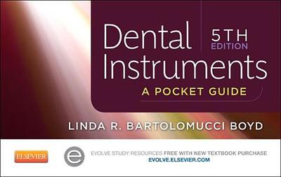 Dental Instruments: A Pocket Guide - Boyd, Linda Bartolomucci, Ba