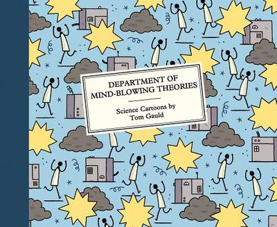 Department of Mind-Blowing Theories - Gauld, Tom