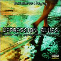 Depression Blues: Blues Ballads for Rainy Day - Various Artists