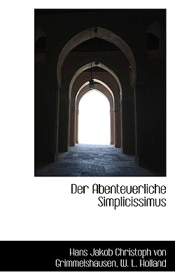 Der Abenteuerliche Simplicissimus - Grimmelshausen, Hans Jakob Christoph V