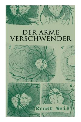 Der Arme Verschwender - Wei, Ernst