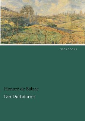 Der Dorfpfarrer - De Balzac, Honore