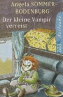 Der Kleine Vampir Verreist: Der Kleine Vampir Verreist - Sommer-Bodenburg
