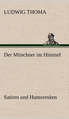 Der Munchner Im Himmel - Thoma, Ludwig