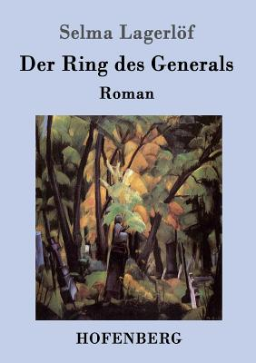 Der Ring Des Generals - Lagerlof, Selma